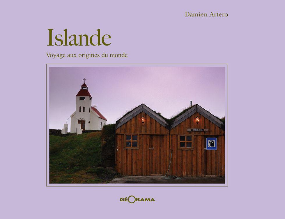 Livre - Islande, voyage aux origines du monde