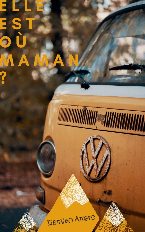 Elle Est Où Maman ? [KINDLE]